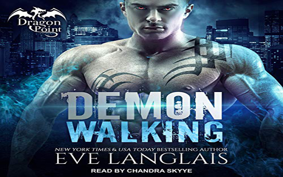 Demon Walking Audiobook by Eve Langlais (REVIEW) - Hot Listens